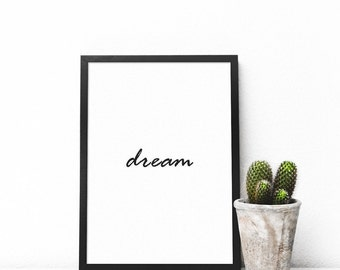 Dream, Typography, Poster, Printable Poster, Motivational, Modern Quotes, Quotes Poster, Modern Wall Art