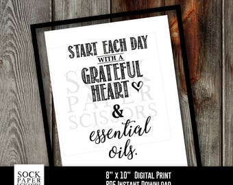 Printable Print, Essential Oil Art, Start each day with a grateful heart and essential oils, Essential Oil PDF Digital Download, SKU-REO102