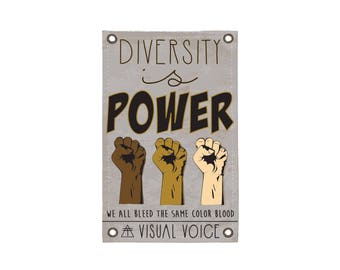 Diversity is Power Canvas Sign
