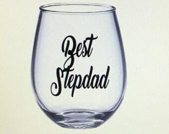 Stepdad wine glass. Stepdad glass. Stepdad gift. Gift for stepdad. Stepdad. Best stepdad. Stepfather. Best stepdad gift. Stepfather gift.
