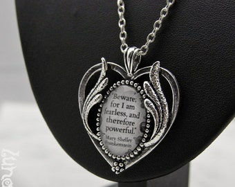 Frankenstein Quote Mary Shelley Necklace Fashion Jewelry Gothic Goth Steampunk Pendant Glasscabochon handmade Fearless Powerful  wings