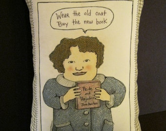 Pillow art, Illustrated pillow, sandy mastroni, Jane Austen, book lover, Pride and Prejudice, Old coat, original art design,whimsical art