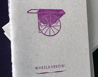 WHEELBARROW! Letterpress Notebook