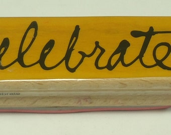 Celebrate Wood Mounted Rubber Stamp From Vap Scrap Stamps