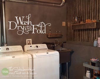 Wash Dry and Fold Vinyl Decal - Laundry Room Decor - Decor for Your Laundry Room - Saying Wall Words Vinyl Lettering Decals Stickers 1993