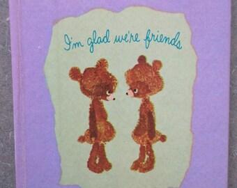 Vintage Book, I'm Glad We're Friends, 1970s Book, Friendship Book, Sunbeam Library, Frank Yaresh Illustrations, Kawaii Zakka, Friend Gift