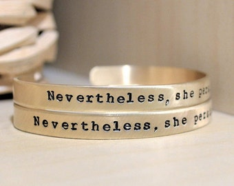 Nevertheless, She Persisted Bracelet - Feminist Jewelry - Empowerment - Inspirational Jewelry - Feminist Bracelet - Empowering Jewelry