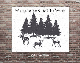 Welcome To Our Neck Of The Woods, Country Printable, Rustic Decor, Distressed Style Sign, INSTANT DOWNLOAD, Guy Gift Ideas, Gifts For Guys