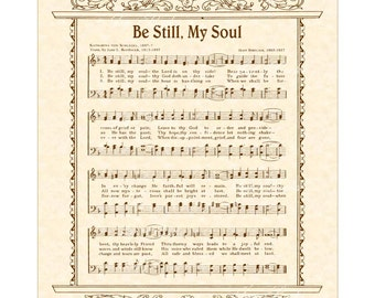 BE STILL, My SOUL --- 8 X 10 Antique Hymn Art Print on Natural Parchment in Sepia Brown Ink