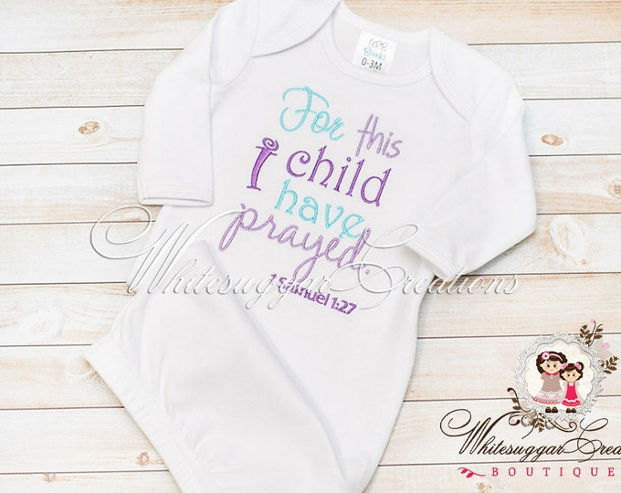 336315e5f Baby Girl Going Home Outfit - For this Child I have Prayed Gown - Bible  Verse