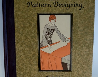 Drafting and Pattern Designing * RARE 1924 ORIGINAL * Published by the Woman's Institute of Domestic Arts & Sciences, Scranton, PA