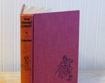 Vintage Book The Human Comedy - First Edition 1943 - World War II Era - American Literature - Saroyan