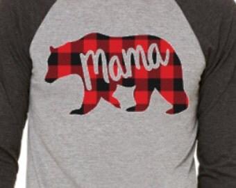 Mama Bear Shirt, Buffalo Plaid, Lumber Jack plaid, Buffalo Plaid Bear shirt, Plaid Raglan, Plaid Mama Bear
