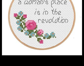 A woman's place is in the revolution. Cross stitch PATTERN .pdf file.