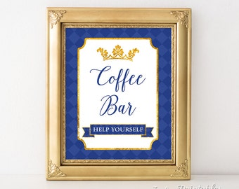 Coffee Bar Sign, Prince Royal Blue & Gold Crown Shower Sign, 2 Sizes, DIY Printable, INSTANT DOWNLOAD