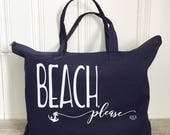 Tote Bag - Beach Tote Bag Beach Please Tote Navy Tote Anchor Tote Summer Bag Beach Bag Pool Bag Nautical Tote Bag Nautical Wedding