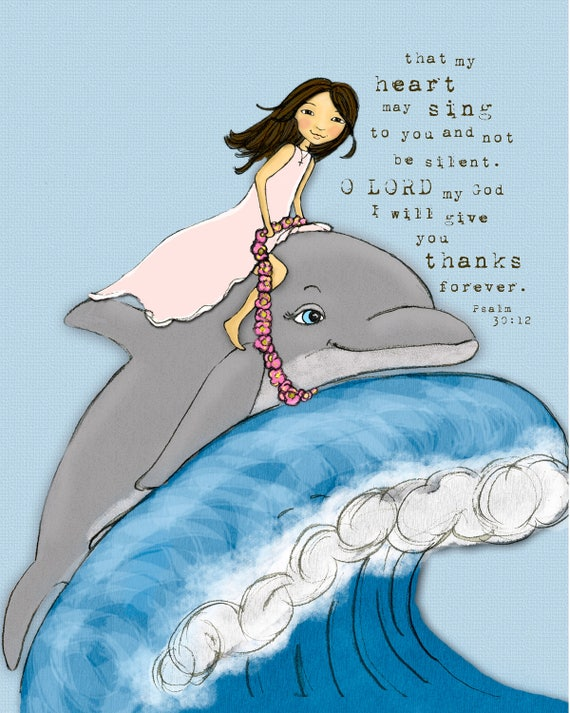 Dolphin Girl - brunette & blonde hair - That My Heart May Sing - Scripture Art Print - Children's wall art - girl's nursery decor