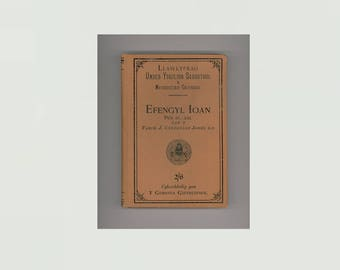 Gospel of John Chapters 11 - 21 in Welsh, Yr Efengyl Yn Ol Ioan Esboniad, Edited and with Notes by J. Cynddlylan Jones, New Testament Book