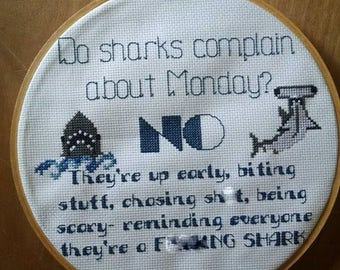 Do Sharks Complain about Monday Funny Cross Stitch PATTERN