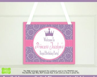 Princess Welcome Sign - Princess Welcome Sign - Personalized Party Sign - Princess Party Sign - Available Digital and Printed
