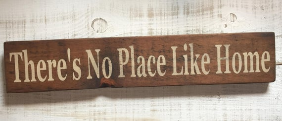 Theres no Place Like Home sign rustic wood sign weathered barn