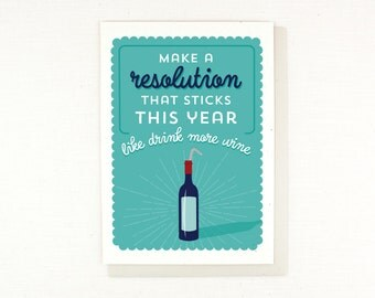 Wine Card, New Years, Funny Card, Resolution, Drink More Wine, funny, silly, humorous, New Years Resolution, greeting card, wine lover