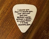 I choose you every time special guitar pick memento for him or her country wedding favor anniversary gift southern girl guy love custom