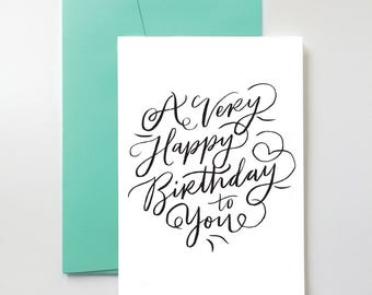 Happy Birthday Card | Simple. Hand Lettering. Classic. Minimal. Typography.