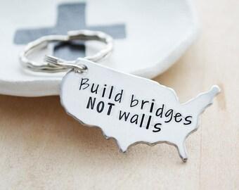 USA Keychain - Build Bridges Not Walls - Anti Trump Keychain - Liberal Graduation Gift - Love Trumps Hate - Immigrants Make America Great