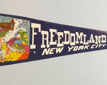 Vintage 'Freedomland USA, New York City', Amusement Park NY Pennant