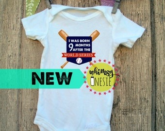 I was born nine months after the world series, funny, baseball, onesie, shirt, WHimsy Onesie, baby shower, birth announcement