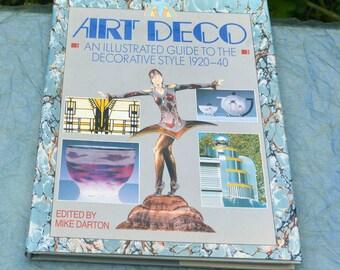 1989 Art Deco Book, Illust Guide - Mike Darton, Hardback, Covers 1920-1940 - Vintage - Fabulous!