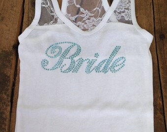 SALE Bride Tank Top, Lace Bridal Shirt, Stretch, Bridal Shower Gifts, Engagement Gift, Bride Wedding Tank, Honeymoon Apparel, Rhinestone
