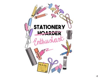 Stationery Enthusiast, Illustrated Print, Stationery Lover, Craft Studio Decor, Craft Room Decor, Office Decor, Craft Quote, Fun Home Decor