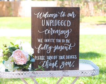 Unplugged Wedding Sign, Rustic Wedding Signs, Ceremony Sign, No Cellphones | 15x11