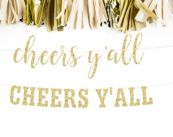 Cheers Yall Glitter Banner, Cheers Sign, Bachelorette Decor, Bachelorette Party, Bar Sign, Bridal Shower Decor, Glitter Garland, Banner