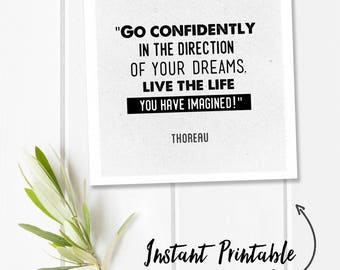 Instant printable, Henry David Thoreau quote, black and white prints, square quote download, go confidently in the direction of your dreams