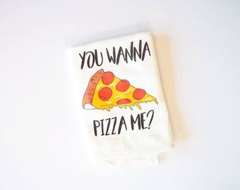Pizza tea towel - dishtowel kitchen white cotton you wanna pizza me pun funny pizza dish towel gift mothers day