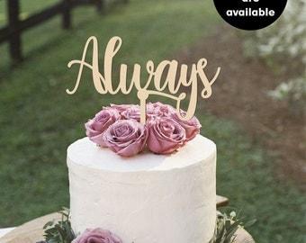 Always Wedding Cake Topper, Gold Cake Topper, Silver Cake Topper, Custom Wedding Cake Toppers, CT-15