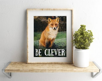 Be Clever Woodland Nursery Wall Art Fox Wall Art Fox Print Fox Nursery