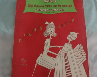 When the Moon Comes Over the Mountain Simplified Piano Solo with Words 1946