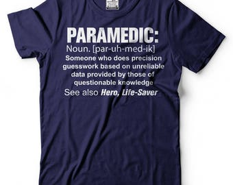 Paramedic T-Shirt Funny Noun EMT Occupation Tee Shirt