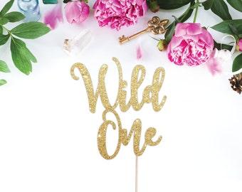 Wild One First Birthday - Wild One Cake Topper - One Cake Topper - First Birthday Cake Topper  - Boho Party Decor
