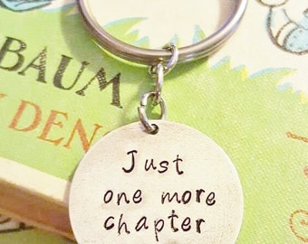Just One More Chapter Key Chain - Book Lover Key Chain - Gift for Book Lover - Book Worm Key Chain - Librarian Key Chain - Book Worm Gift