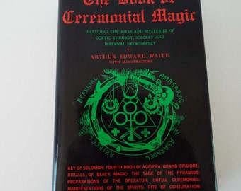 Vintage 1969 The Book Of Ceremonial Magic A Waite 1st Ed Witchcraft Occult Black & White Magic Sorcery Infernal Necromancy Rituals