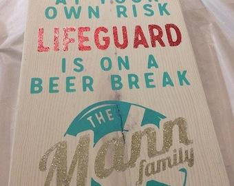 POOL SIGN, lifeguard on BEER break.  custom sign