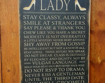 "Custom Carved Wooden Sign - ""The Rules To Always Being A Lady ..."""