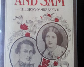 Isabella and Sam The Story of Mrs. Beeton by Sarah Freeman