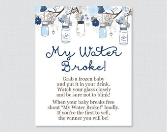 Blue Mason Jar Baby Shower My Water Broke Game Sign   Printable Download    My Water