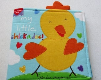 My Little Chickadee Soft Cloth Book/ Child's Cloth Book